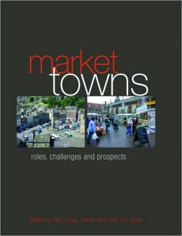 Exploring The Future For Market Towns