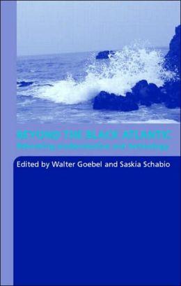 Beyond The Black Atlantic: Relocating Modernization and Technology