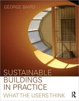 Performance in Practice: Mixed mode, Passive and Environmentally Sustainable Buildings - designer and user perspectives