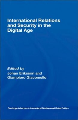 International Relations and Security in the Digital Age