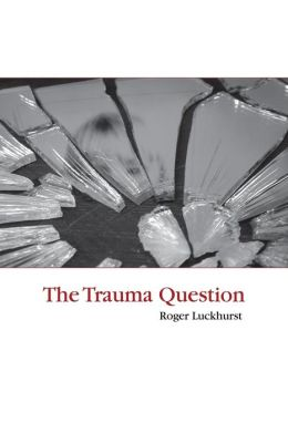 The Trauma Question
