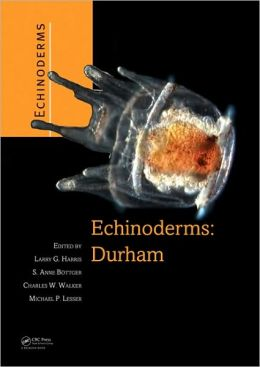 Echinoderms 2006: Durham: Proceedings of the 12th International Echinoderm Conference, 7-11 August 2006, Durham, New Hampshire, U.S.A.