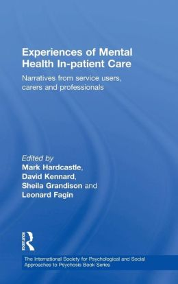 The Experience of in-Patient Mental Health Care