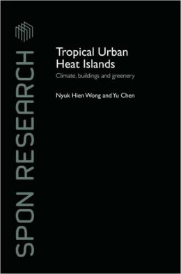 Tropical Urban Heat Islands: Climate, buildings and greenery