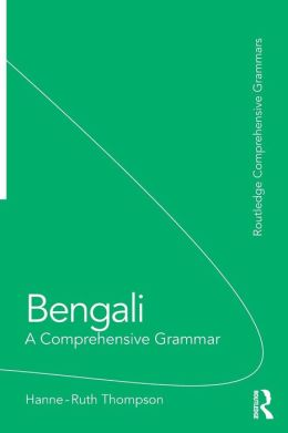 Bengali: A Comprehensive Grammar