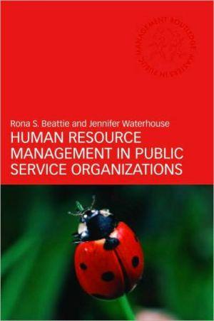 Human Resource Management in Public Service Organizations