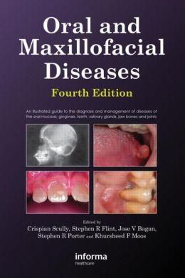 Oral and Maxillofacial Diseases, 4E