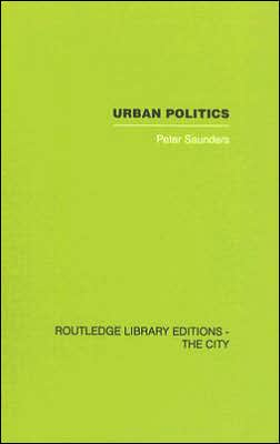 Urban Politics: A Sociological Interpretation