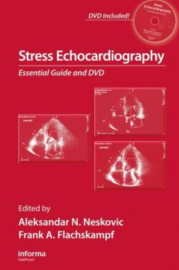Stress Echocardiography: Essential Guide and DVD