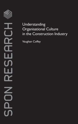 Organisational Culture in the Construction Industry