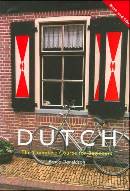 Colloquial Dutch : The Complete Course for Beginner's