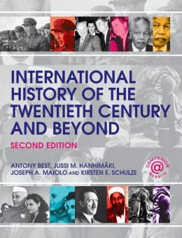 An International History of the Twentieth Century and Beyond