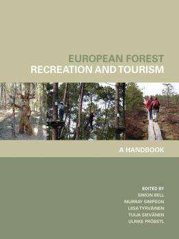 European Forest Recreation and Tourism: A Handbook