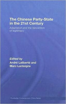 The Chinese Party-State in the 21st Century: Adaptation and the Reinvention of Legitimacy
