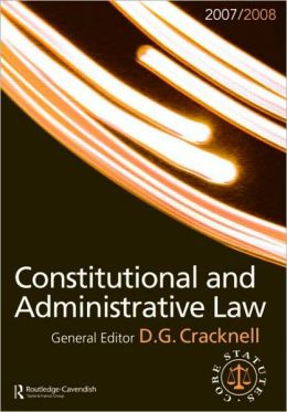 Constitutional and Administrative Law 2007-2008