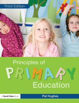 Principles of Primary Education, Third Edition