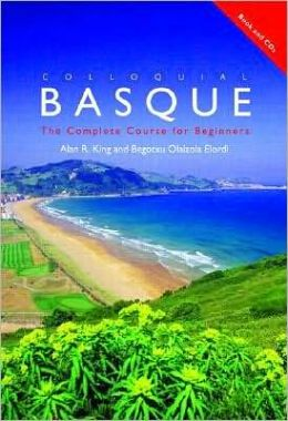 Colloquial Basque: A Complete Language Course