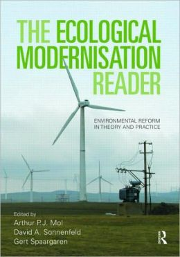 The Ecological Modernisation Reader: Environmental Reform in Theory and Practice