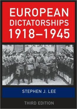 European Dictatorships, 1918-1945