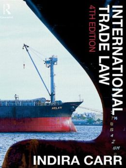 International Trade Law 4/e