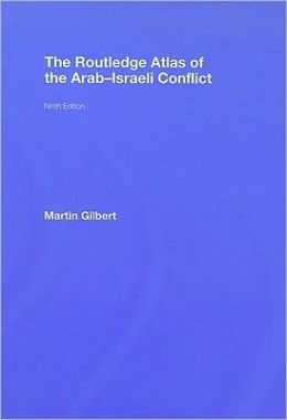 Atlas of the Arab Israeli Conflict