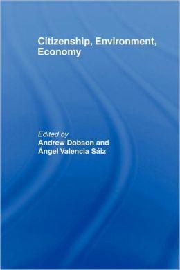 Citizenship, Environment, Economy