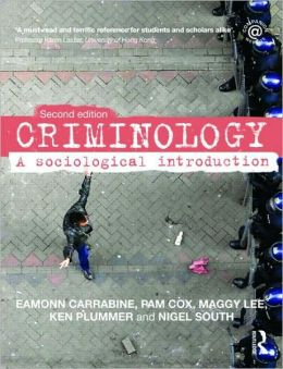 Criminology: A Sociological Introduction, 2nd edn.
