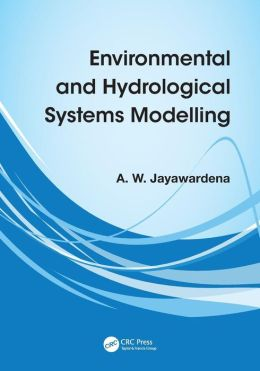 Environmental and Hydrological Systems Modelling