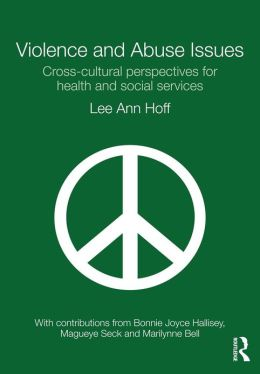 Violence and Abuse Issues: Cross-cultural perspectives for health and social service