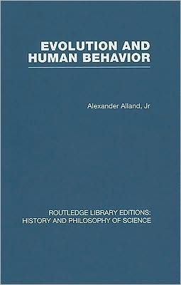 Evolution and Human Behaviour: An Introduction to Darwinian Anthropology