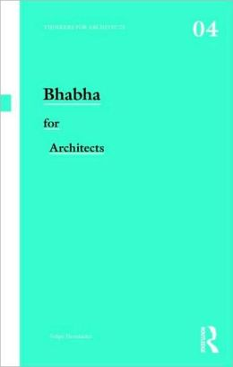 Bhabha for Architects