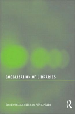 Googlization of Libraries