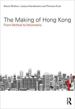 The Making of Hong Kong: From Vertical to Volumetric