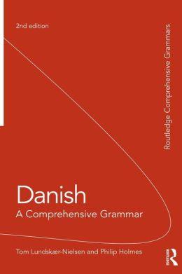 Danish: A Comprehensive Grammar