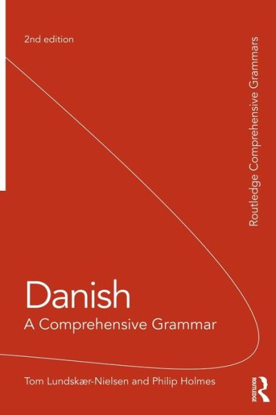 Danish: A Comprehensive Grammar