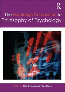 The Routledge Companion to Philosophy of Psychology