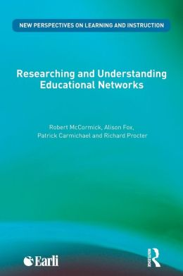 Researching and Understanding Educational Networks