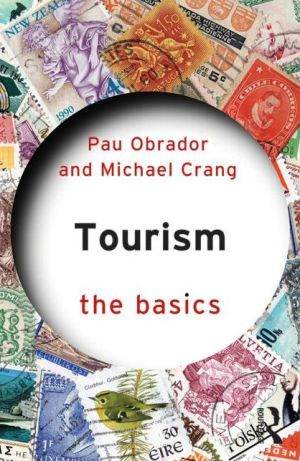 Tourism Studies: The Basics