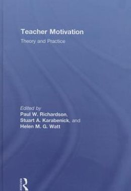 Teacher Motivation: Theory and Practice