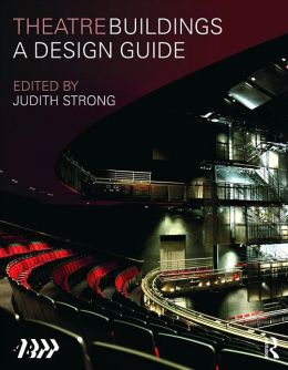 Theatre Buildings: A Design Guide