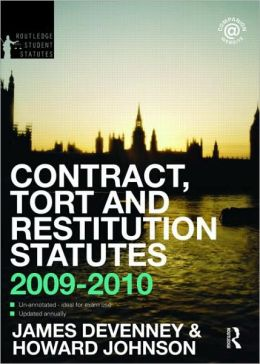Contract, Tort and Restitution Statutes 2009-2010