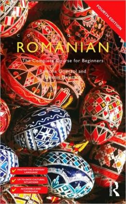 Colloquial Romanian: The Complete Course for Beginners