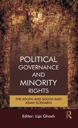 Minorities, Community Rights and Political Governance: South and South-East Asian Scenario
