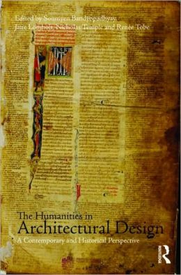 The Humanities in Architectural Design: A Historical and Contemporary Perspective