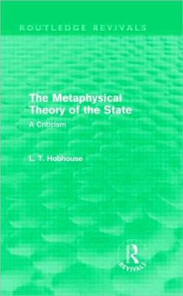 Metaphysical Theory of the State (Routledge Revivals)