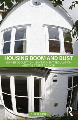 Housing Boom and Bust: Owner Occupation, Government Regulation and the Credit Crunch