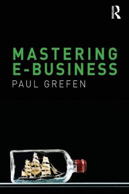 Mastering e-Business