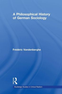 A Philosophical History of German Sociology