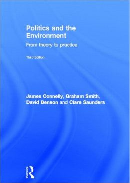 Politics and the Environment: From Theory to Practice