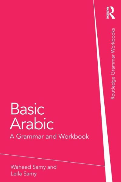 Basic Arabic: A Grammar and Workbook